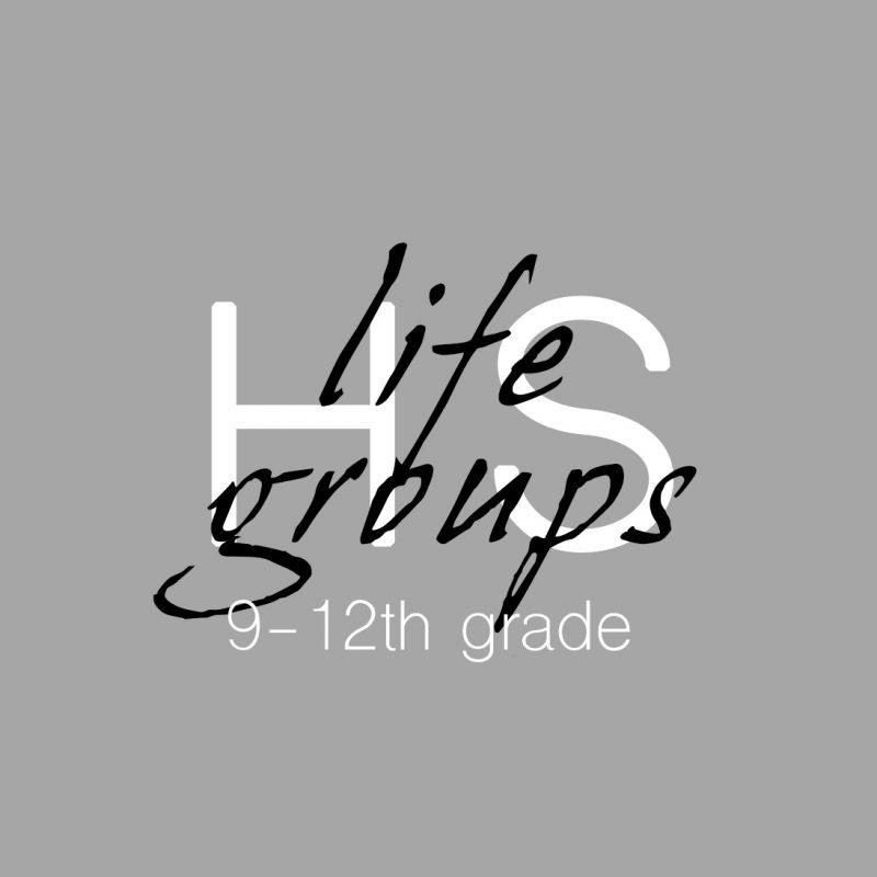BHCC High School Life Groups