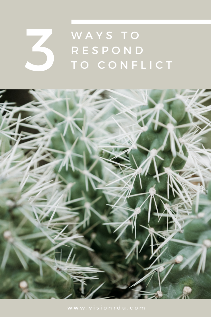3 Ways to Respond to Conflict