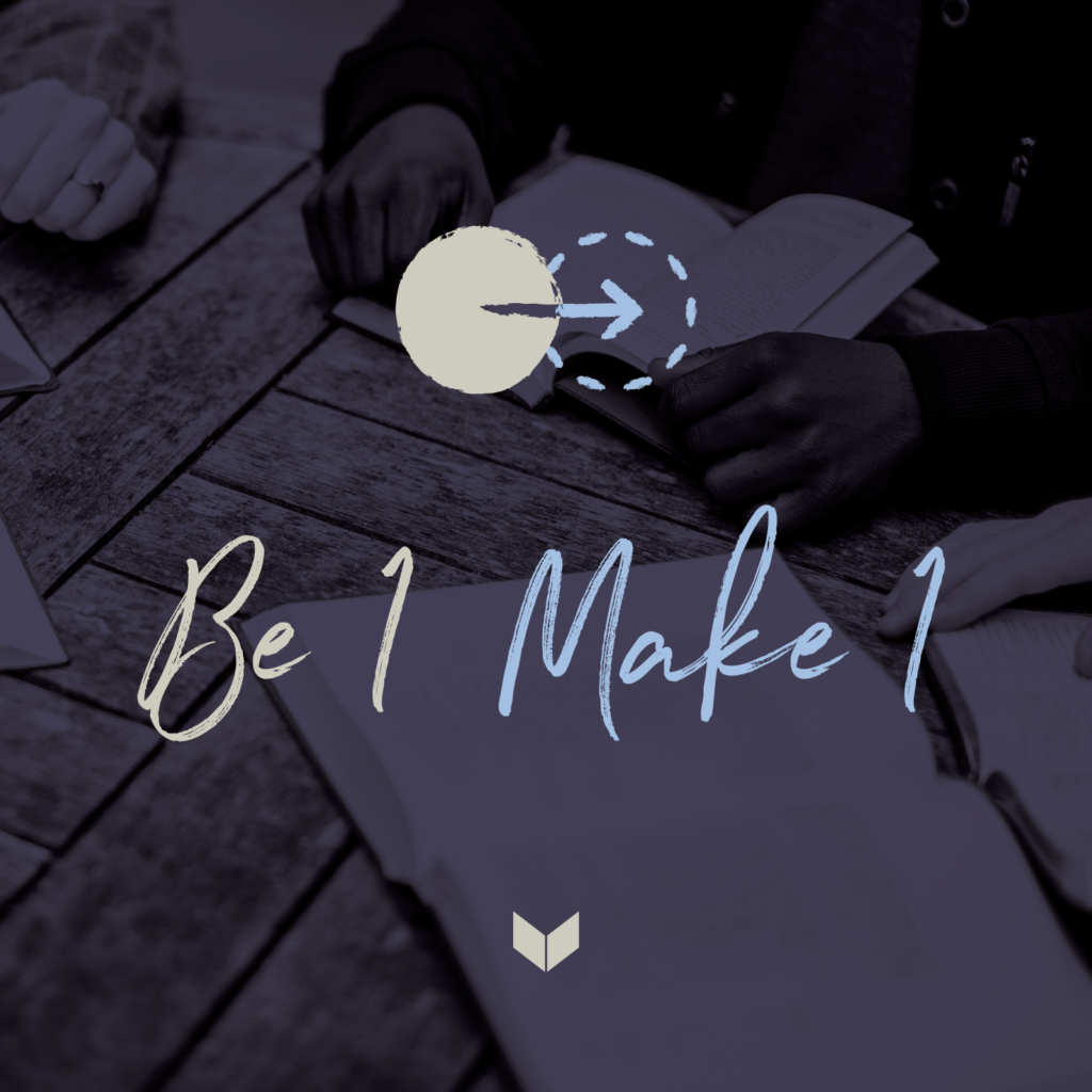 Be One Make One - Sermon Series on Discipleship
