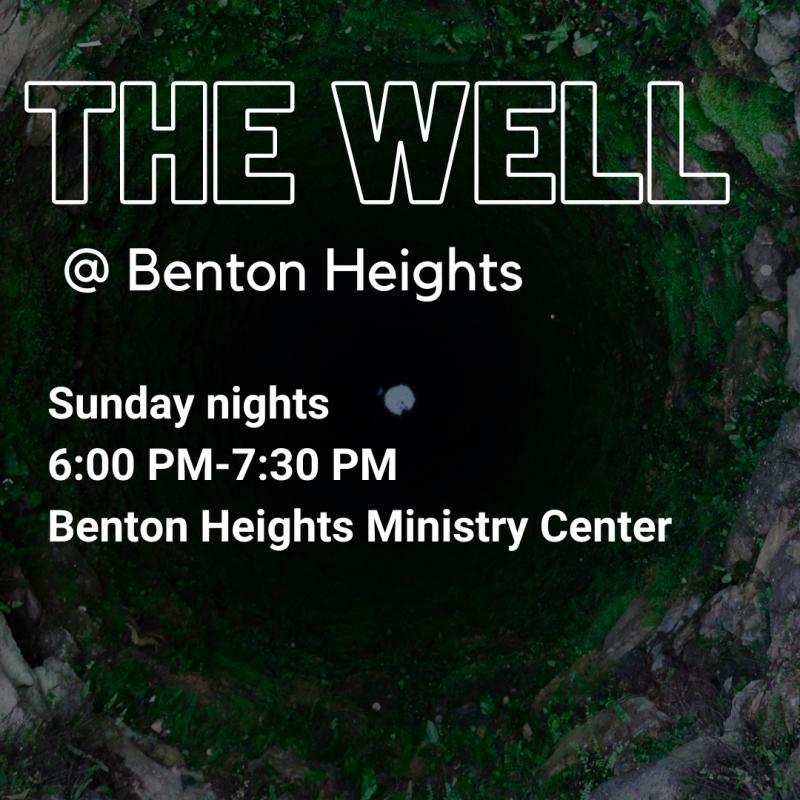 The Well @ Benton Heights