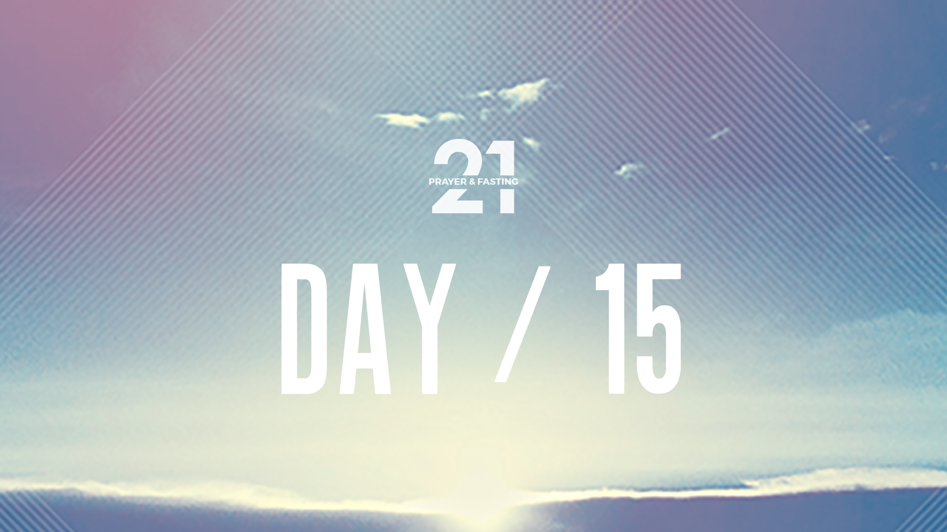 Day 15 – Fasting and God's freedom | Promise Land Church