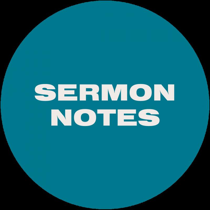 Sermon Notes Coming Soon