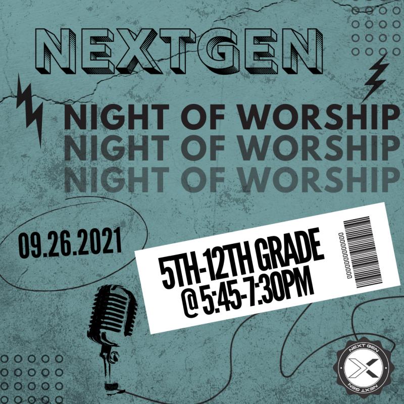 NextGen Night of Worship