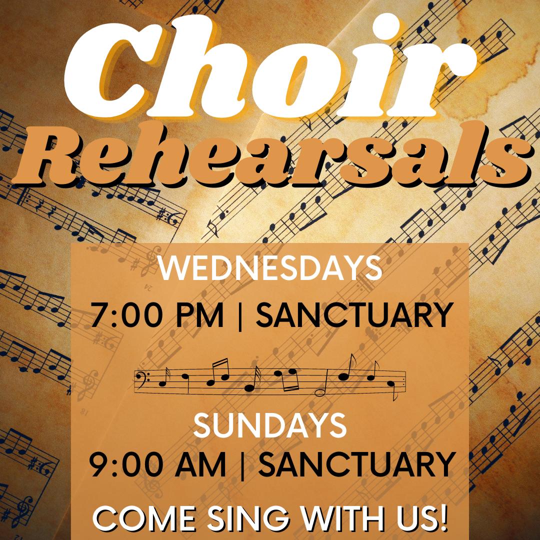 Current Choir Rehearsal Times