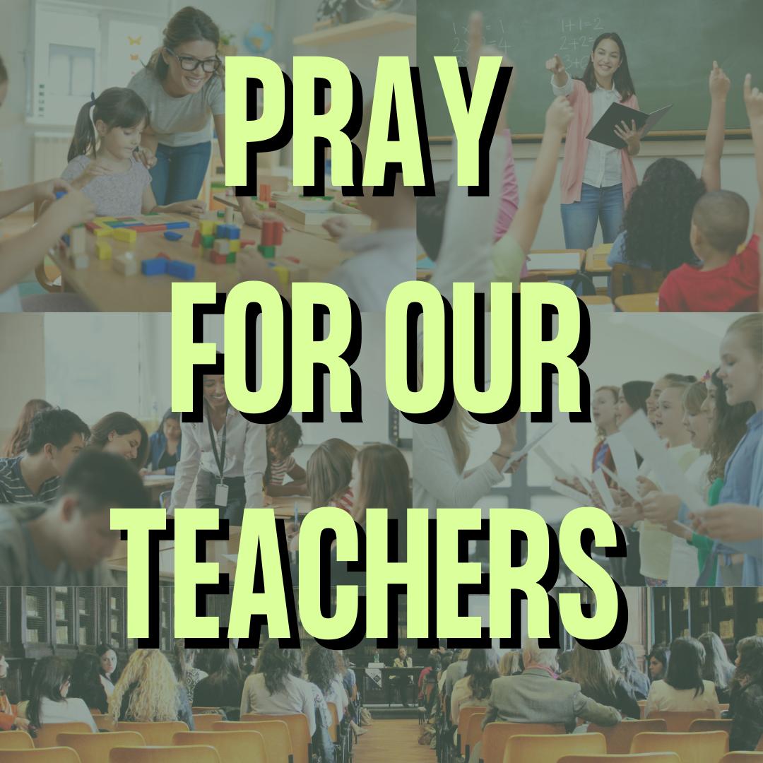 Pray for Our Teachers