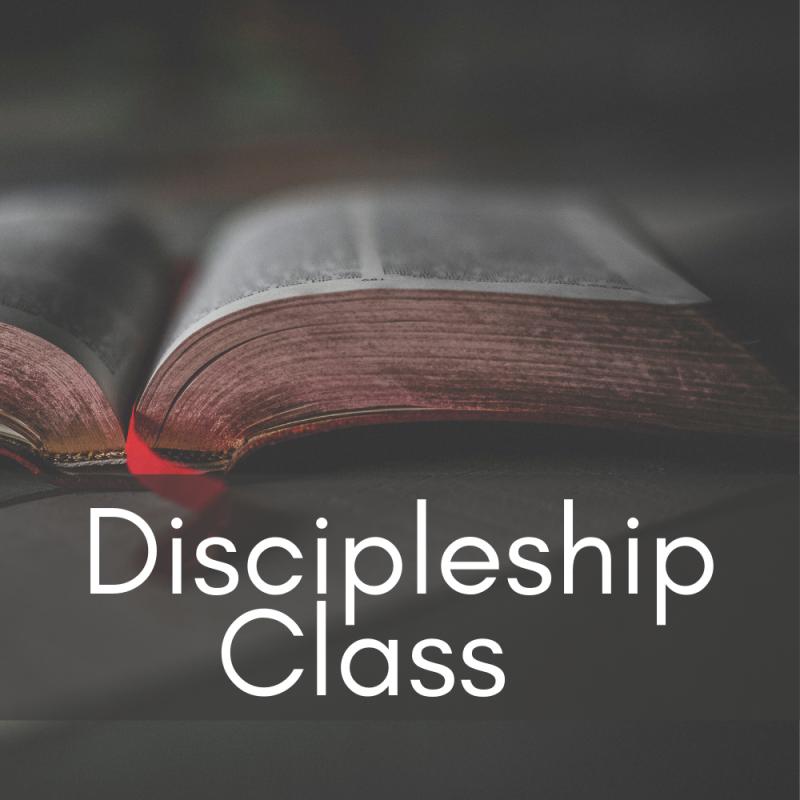Discipleship Class (Adults)