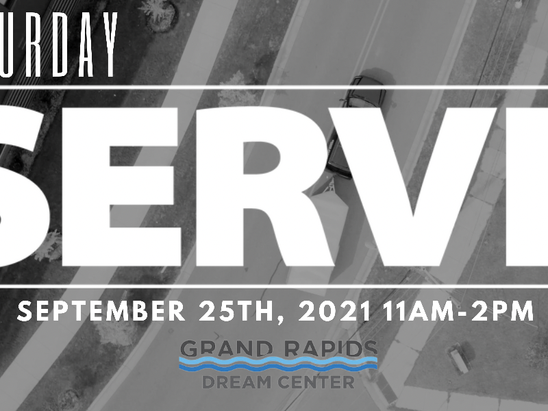 Saturday Serve with GR Dream Center