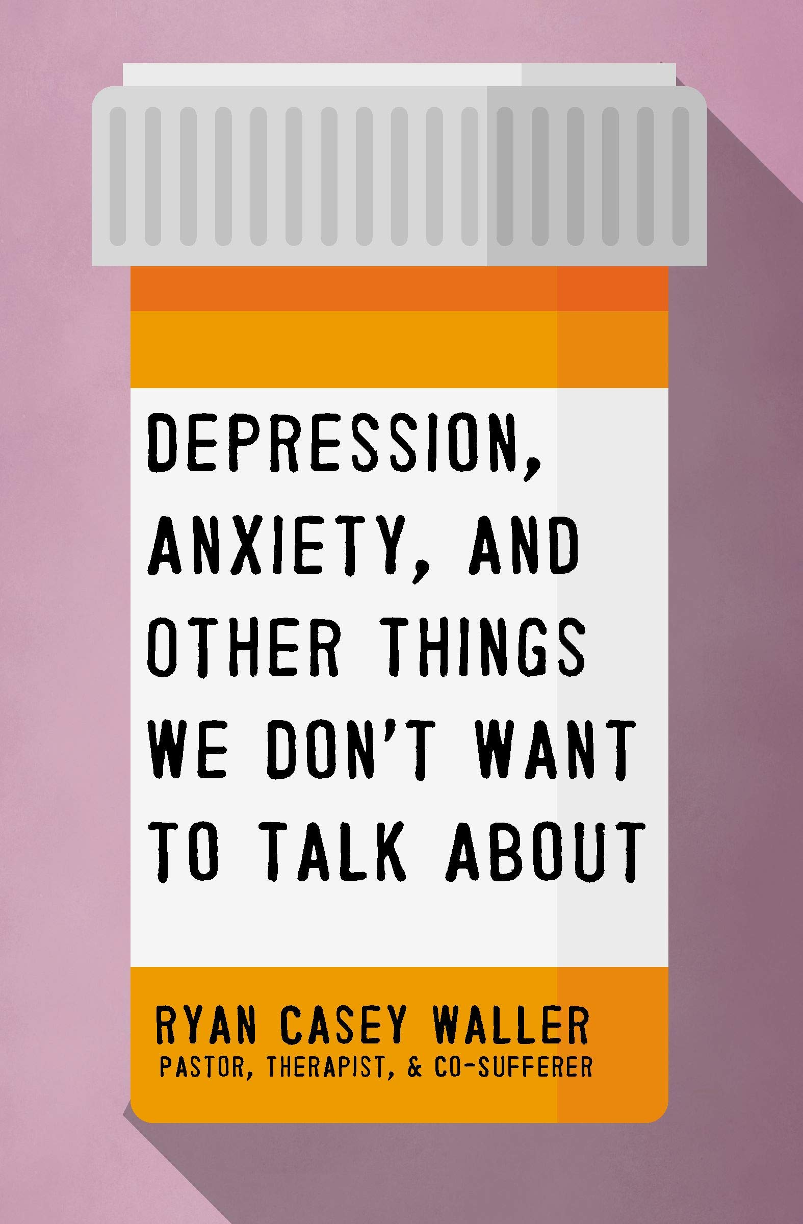 Depression, Anxiety, and other things we don't want to talk about