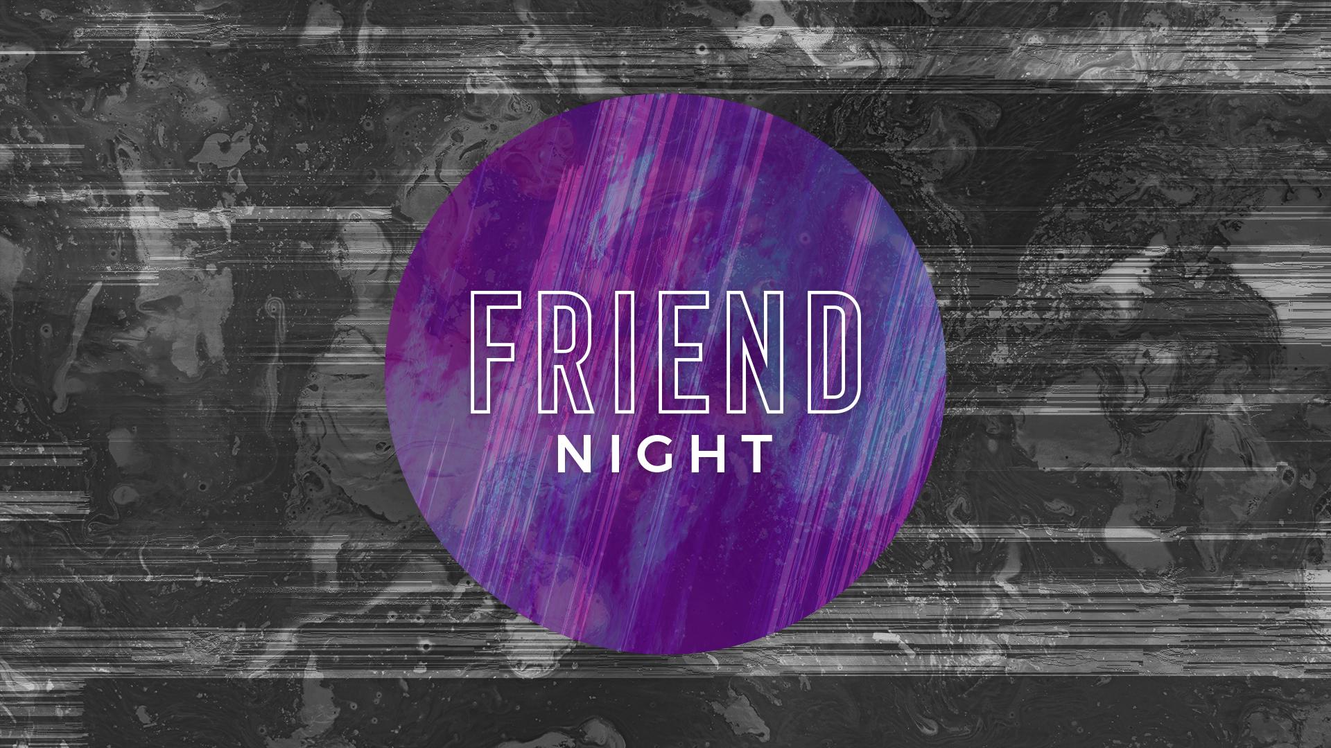 Friend Night