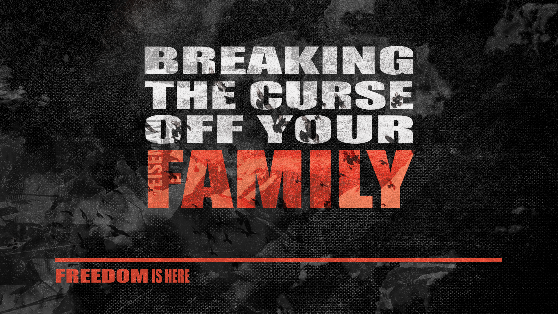Breaking the Curse off Your Family | Newlife