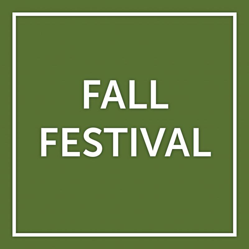 Fall Festival   Oct. 30